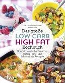 Das große Low-Carb-High-Fat-Kochbuch (eBook, ePUB)