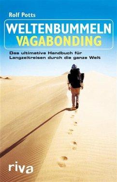 Weltenbummeln - Vagabonding (eBook, ePUB) - Potts, Rolf