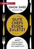 Gute Chefs essen zuletzt (eBook, PDF)