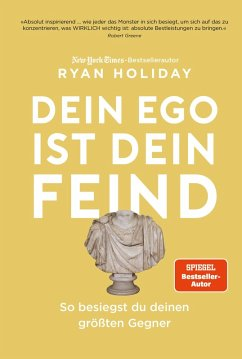 Dein Ego ist dein Feind (eBook, ePUB) - Holiday, Ryan