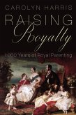 Raising Royalty (eBook, ePUB)
