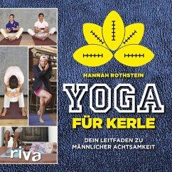 Yoga für Kerle (eBook, ePUB) - Rothstein, Hannah