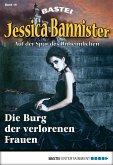 Die Burg der verlorenen Frauen / Jessica Bannister Bd.15 (eBook, ePUB)