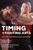 Timing in the Fighting Arts (eBook, ePUB)
