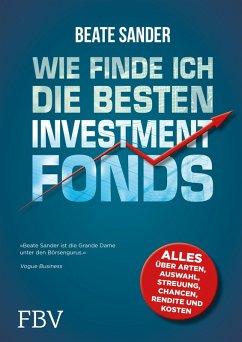 Wie finde ich die besten Investmentfonds? (eBook, PDF) - Sander, Beate