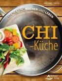 Die Chi-Küche (eBook, ePUB)