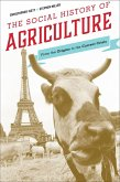 The Social History of Agriculture (eBook, ePUB)