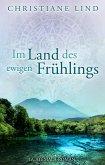 Im Land des ewigen Frühlings (eBook, ePUB)