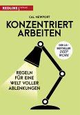 Konzentriert arbeiten (eBook, PDF)
