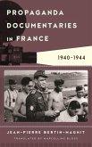 Propaganda Documentaries in France (eBook, ePUB)