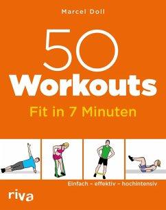 50 Workouts - Fit in 7 Minuten (eBook, PDF) - Doll, Marcel