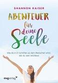 Abenteuer für deine Seele (eBook, PDF)