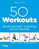 50 Workouts – Bodyweight-Training ohne Geräte (eBook, PDF)