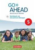Go Ahead 5. Jahrgangsstufe - Ausgabe für Realschulen in Bayern - Workbook mit interaktiven Übungen auf scook.de