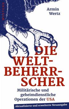 Die Weltbeherrscher (eBook, ePUB) - Wertz, Armin
