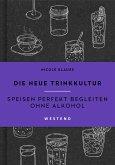 Die neue Trinkkultur (eBook, ePUB)