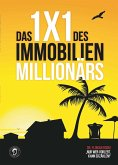 Das 1*1 des Immobilien Millionärs (eBook, ePUB)