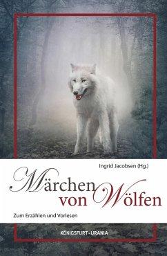 Märchen von Wölfen (eBook, ePUB)