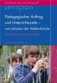 Pädagogischer Auftrag und Unterrichtsziele – vom Lehrplan der Waldorfschule (eBook, PDF)