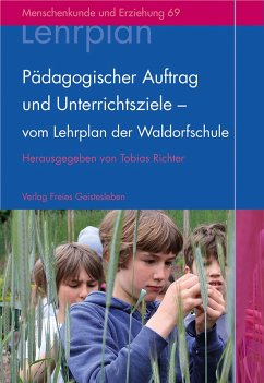 Pädagogischer Auftrag und Unterrichtsziele - vom Lehrplan der Waldorfschule (eBook, PDF) - Richter, Tobias