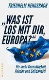 """""""Was ist los mit dir, Europa?"""" (eBook, ePUB)"""