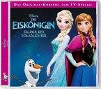 Die Eiskönigin - Zauber der Polarlichter, Audio-CD