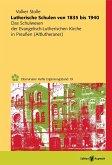Lutherische Schulen von 1835 bis 1940 (eBook, PDF)