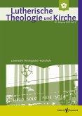 Lutherische Theologie und Kirche 3/2016 - Einzelkapitel (eBook, PDF)
