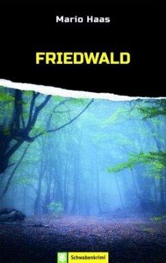 Friedwald - Haas, Mario