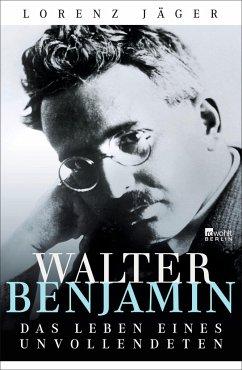 Walter Benjamin - Jäger, Lorenz