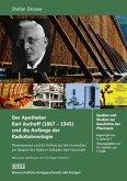 Der Apotheker Karl Aschoff (1867-1945) und die Anfänge der Radiobalneologie