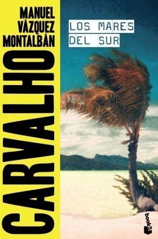 Los Mares Del Sur Von Manuel Vázquez Montalbán Portofrei Bei Bücher De Bestellen