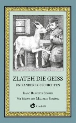 Zlateh die Geiß und andere Geschichten - Singer, Isaac Bashevis
