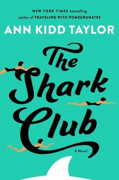 The Shark Club - Taylor, Ann Kidd