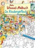 Mein Wimmel-Malbuch - Im Kindergarten
