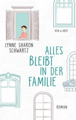 Alles bleibt in der Familie - Schwartz, Lynne Sharon