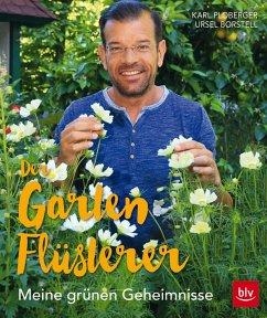Der Gartenflüsterer - Ploberger, Karl