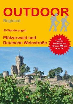 Pfälzerwald und Deutsche Weinstraße - 30 Wanderungen - Plogmann, Jürgen