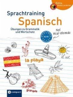 Sprachtraining Spanisch (Niveau A2 - B1) - López Toribio, Ana