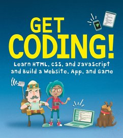 Get Coding!: Learn Html, CSS & JavaScript & Bui...