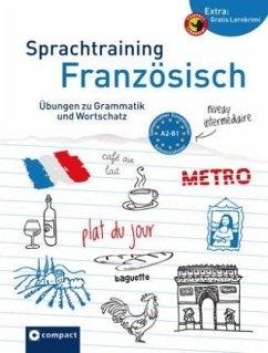 Sprachtraining Französisch (Niveau A2 - B1) - Famin, Sandrine