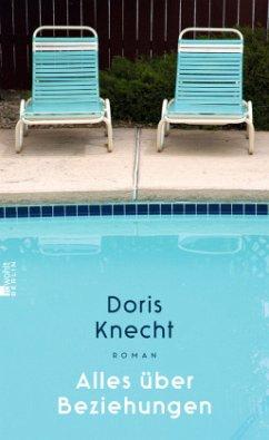 Alles über Beziehungen - Knecht, Doris
