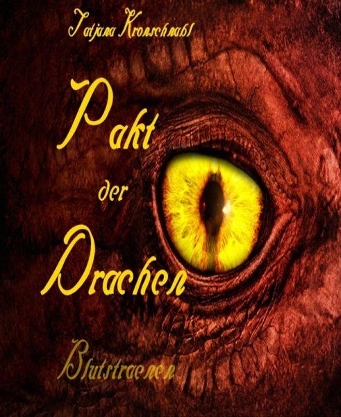 Pakt der Drachen 3 (eBook, ePUB) - Tatjana Kronschnabl