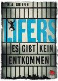 Lifers - Es gibt kein Entkommen (eBook, ePUB)