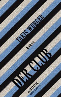 Der Club (eBook, ePUB) - Würger, Takis