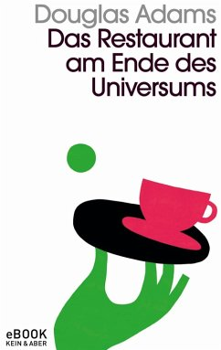 Das Restaurant am Ende des Universums (eBook, ePUB) - Adams, Douglas