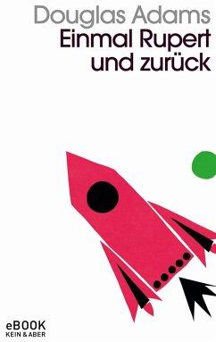 Einmal Rupert und zurück (eBook, ePUB) - Adams, Douglas