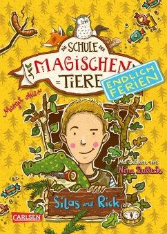 Silas und Rick / Die Schule der magischen Tiere - Endlich Ferien Bd.2 (eBook, ePUB) - Auer, Margit