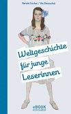Weltgeschichte für junge Leserinnen (eBook, ePUB)