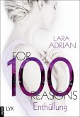 For 100 Reasons - Enthüllung / For 100 Bd.3 (eBook, ePUB)